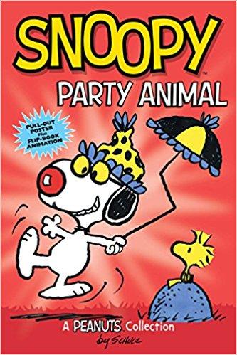 Snoopy: Party Animal (PEANUTS AMP! Series Book 6) (Peanuts Kids)