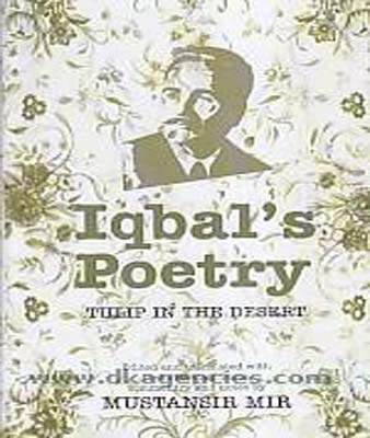 Iqbals Poetry Tulip in the Desert