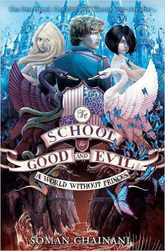 A World Without Princes (The School for Good and Evil, Book 2) - Paperback