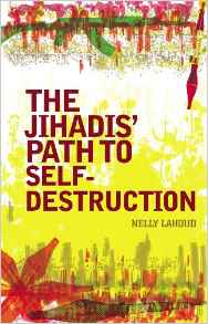 The Jihadis' Path to Self-destruction