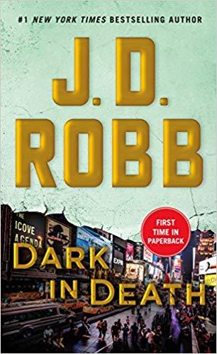 Dark in Death: An Eve Dallas Novel