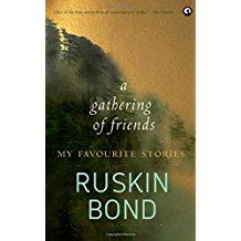 A Gathering of Friends My Favorite Stories -