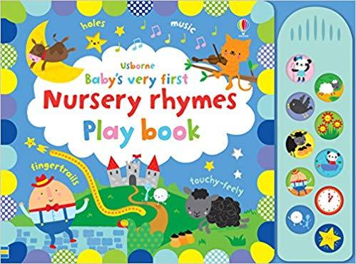 Baby's Very First Nursery Rhymes Playbook - (BB)