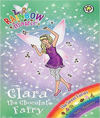 Clara the Chocolate Fairy: The Sweet Fairies Book 4 (Rainbow Magic)