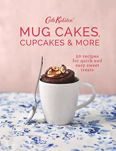 Cath Kidston Mug Cakes, Cupcakes and More! Hardcover