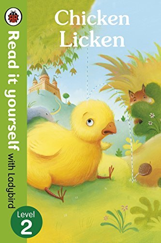 Chicken Licken - Read it yourself with Ladybird: Level 2 - (PB)