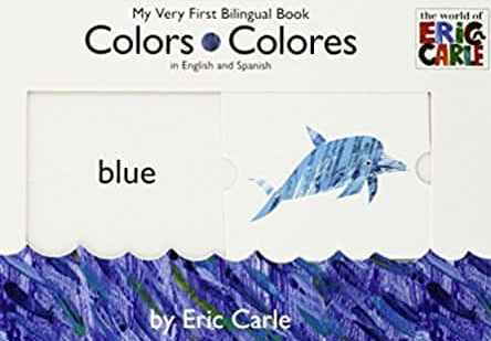 Colours/Colours My Very First Bilingual Books