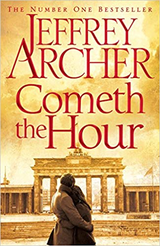Cometh the Hour The Clifton Chronicles - (HB)