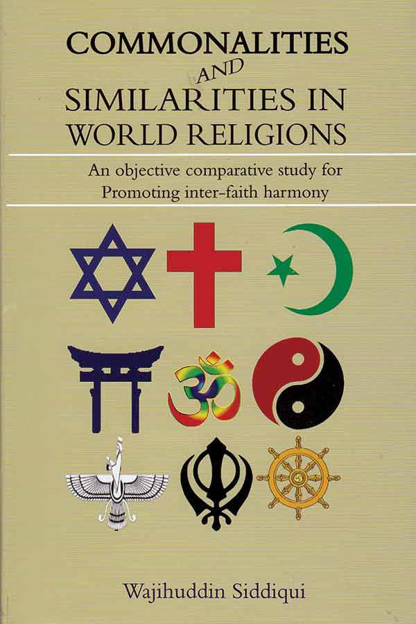 Commanalities And Similarities In World Religions - (HB)