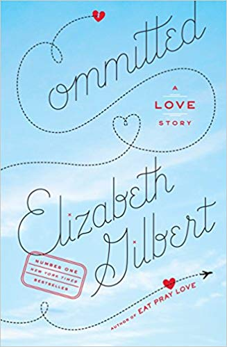 Committed: A Love Story  - (PB)