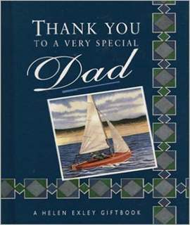 Thank You to a Very Special Dad (A Helen Exley giftbook)