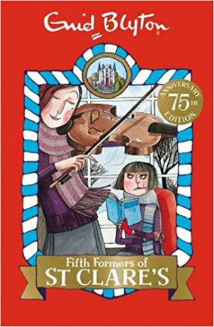 Eind Blyton: Fifth Formers Of St Clares 8