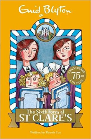 Enid Blyton: Sixth Form At St Clares # 9