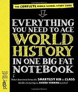Everything You Need to Ace World History in One Big Fat Notebook: The Complete Middle School Study Guide  - (PB)