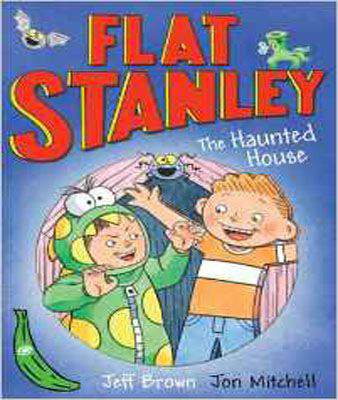 Flat Stanley and the Haunted House (Green Bananas)