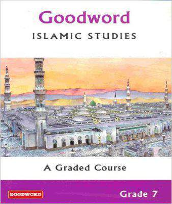 Goodword Islamic Studies: Grade 7