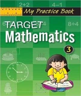 Target Mathematics 3 (My Practice Book Series)