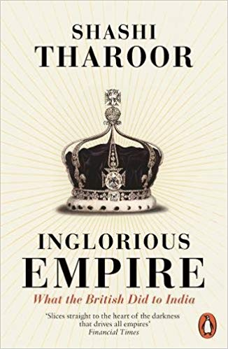 Inglorious Empire: What the British Did to India - (PB)