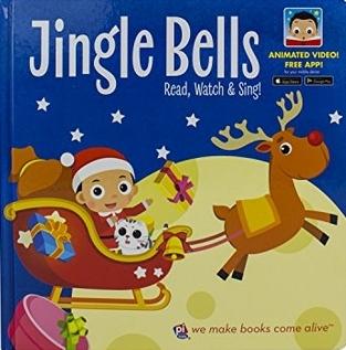 Jingle Bells Video Board Book (p i kids) Read, Watch, & Sing! Free Downloadable App
