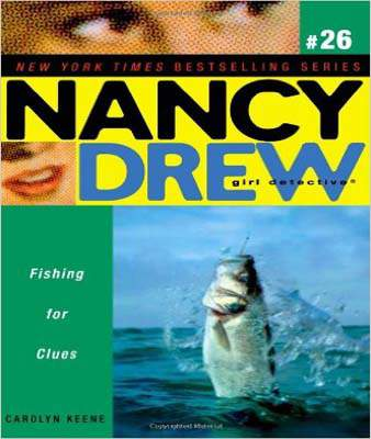 Fishing for Clues (Nancy Drew: All New Girl Detective #26)