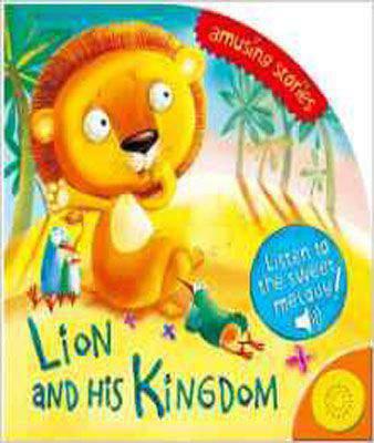 Lion & His Kingdom (Amusing Stories)