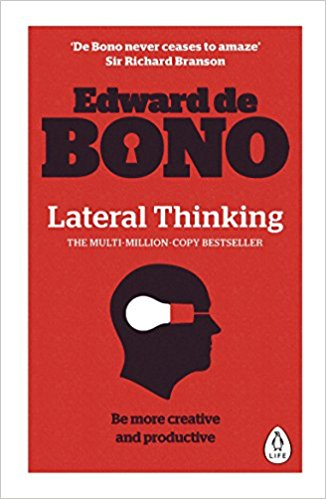 Lateral Thinking: A Textbook of Creativity - (PB)