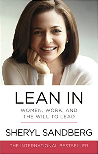 Lean In Women, Work, and the Will to Lead - (PB)
