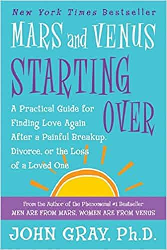 Ma and Venus Starti Over A Prcal Guide for Findi Love Agn After a Pnful Breakup Divorce or the Lo of a Loved One - (PB)