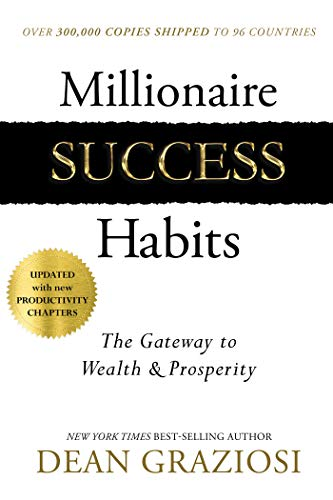 Millionaire Success Habits: The Gateway to Wealth & Prosperity - Hardcover