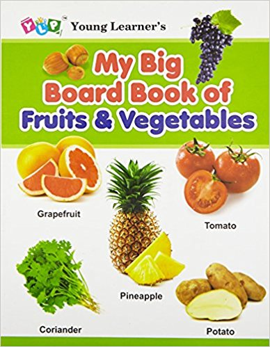 My Big Board Book of Fruits & Vegetables