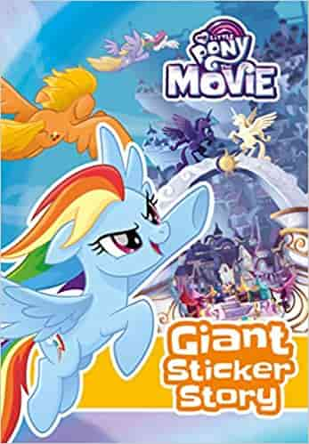 My Little Pony Movie: Giant Sticker Storybook (With Colouring)
