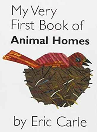 My Very First Book of Animal Homes - Board book