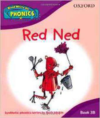 Read Write Inc. Phonics: Red Ned Book 3b (Read Write Inc Phonics 3b)