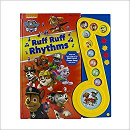 Nickelodeon - PAW Patrol - Ruff Ruff Rhythms Deluxe Music Sound Book