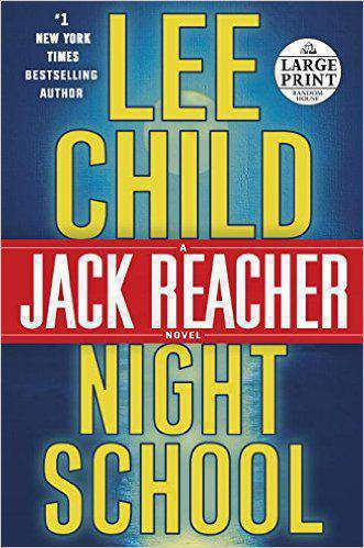 Night School A Jack Reacher Novel - (PB)