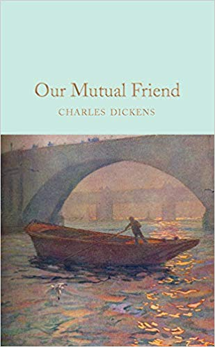 Our Mutual Friend - (HB)