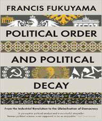 Political Order and Political  Decay - (PB)