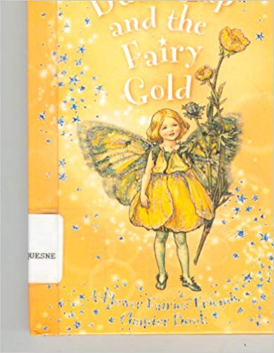 Buttercup and the Fairy Gold (Flower Fairies Friends Chapter Book)