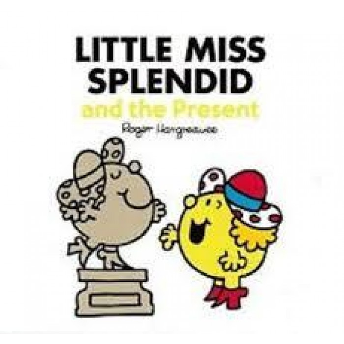 Little Miss Splendid and the Present