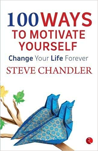 100 Ways ot Motivate Yourself