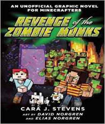 Revenge of the Zombie Monks: An Unofficial Graphic Novel for Minecrafters 2