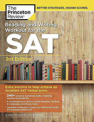 Reading and Writing Workout for the SAT 3rd Edition Extra Practice to Help Achieve an Excellent SAT Verbal Score College Test Preparation