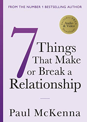 Seven Things That Make or Break a Relationship