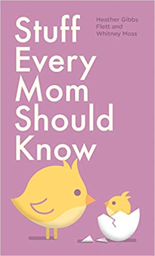 Stuff Every Mom Should Know - (HB)