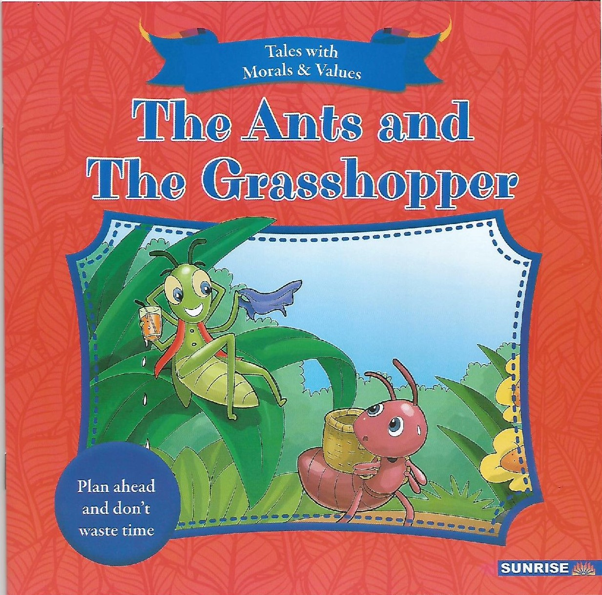 Tales With Moral Values - The Ants And The Grasshopper - (PB)