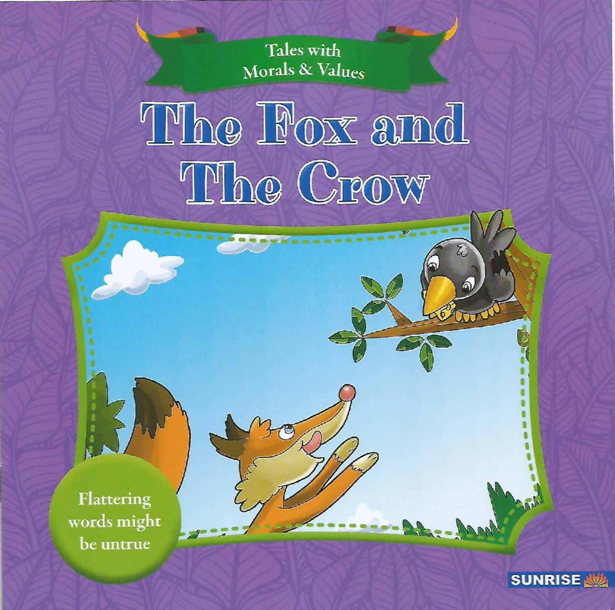 Tales With Moral Values - The Fox And The Crow - (PB)