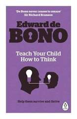 Teach Your Child How To Think  - (PB)