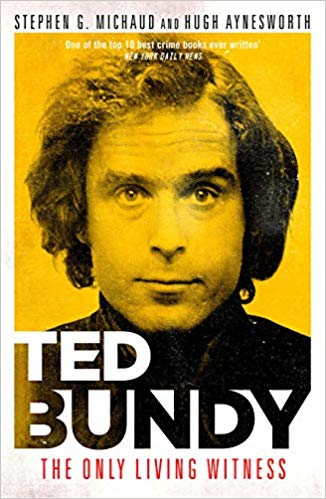 Ted Bundy: The Only Living Witness - (PB)