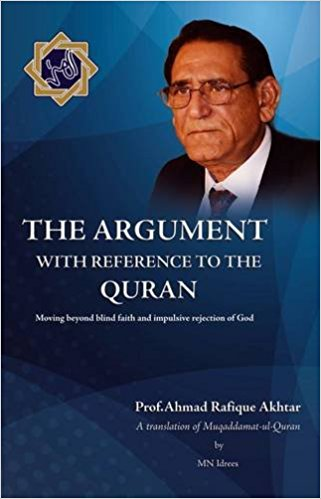 The Argument with Reference to the Quran: Moving Beyond Blind Faith and Impulsive Rejection of God