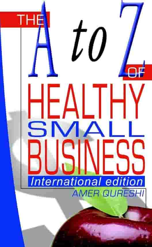 The A to Z Healthy Small Business Internation Edition
